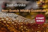 Non-Scotch Whisky Essentials 2016