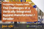 Fashioning a Supply Chain: The Challenges of a Vertically Integrated Apparel Manufacturer/Retailer
