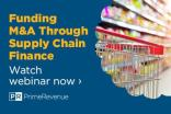 On-Demand Webinar: Funding M&A Through Supply Chain Finance