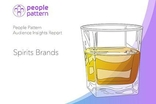 People Pattern's Spirits Brands Report