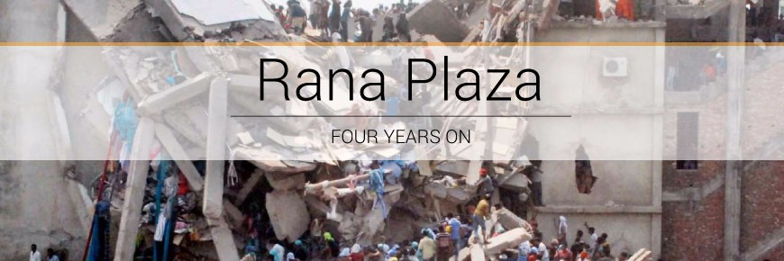 Rana Plaza four years on – Timeline of change