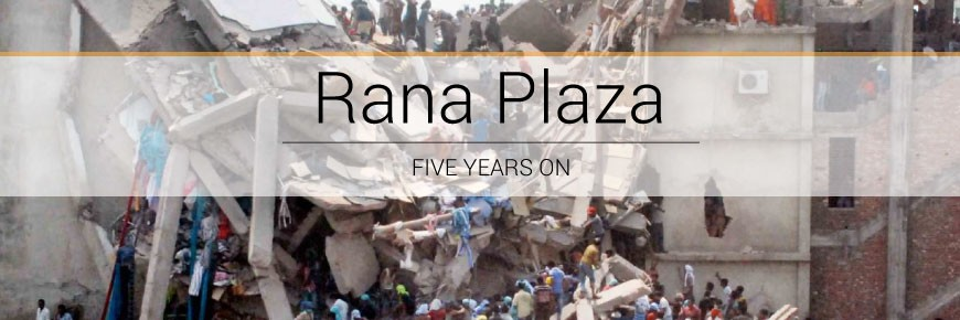 Rana Plaza five years on – Timeline of change
